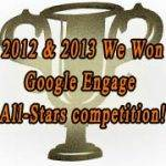 2012 & 2013 We Won Google Engage All-Stars competition!