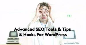 Advanced SEO Tools & Tips